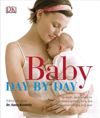 Baby Day by Day By Dorling Kindersley, Inc.