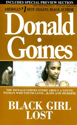 Black Girl Lost By Goines, Donald